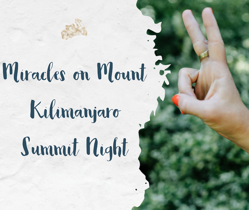 Miracles on Mount Kilimanjaro Summit Night
